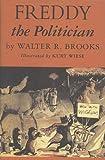 Freddy the Politician, Walter R. Brooks, 1590204190