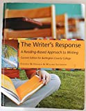 img - for The Writer's Response, A Reading-Based Approach to Writing, Custom Edition for Burlington County College book / textbook / text book