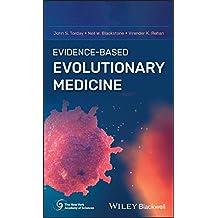 Evidence-Based Evolutionary Medicine