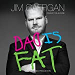 Dad Is Fat | Jim Gaffigan