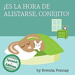¡Es la hora de alistarse, Conejito! (Time to Get Ready, Bunny