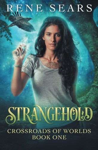 Read Online Strangehold (Crossroads of Worlds) (Volume 1) PDF