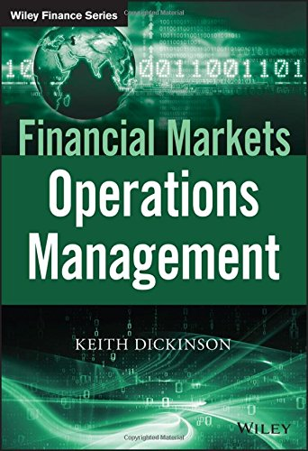 Financial Markets Operations Management (The Wiley Finance Series) by Wiley