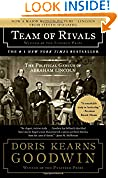 #7: Team of Rivals: The Political Genius of Abraham Lincoln