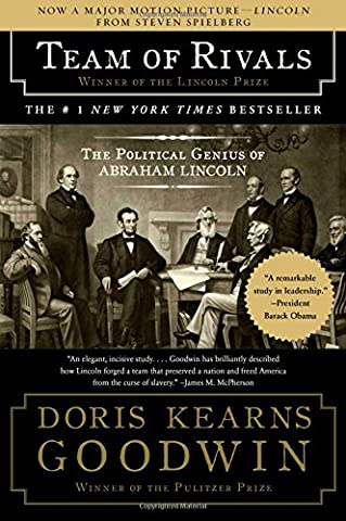 Team of Rivals: The Political Genius of Abraham Lincoln (Daniel Day Lewis Lincoln)