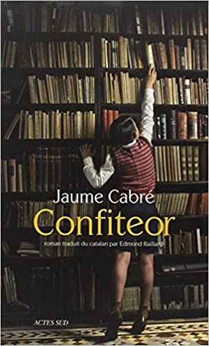 Confiteor - Jaume Cabre