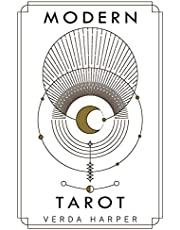 Modern tarot: The ultimate guide to the mystery, witchcraft, cards, decks, spreads and how to avoid traps and understand the symbolism