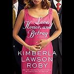 Love, Honor, and Betray | Kimberla Lawson Roby
