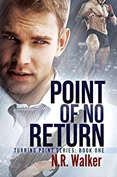 Point of No Return (Turning Point Book 1) by [Walker, N.R.]
