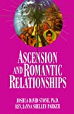 img - for Ascension and Romantic Relationships (Ascension Series, Book 13) (Easy-To-Read Encyclopedia of the Spiritual Path) book / textbook / text book