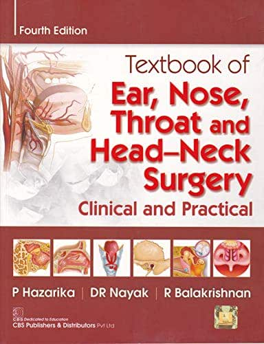 Textbook of Ear, Nose, Throat and Head and Surgery: Clinical and practical