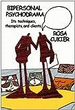Bipersonal Psychodram, Rosa Cukier, 143570293X