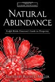 Natural Abundance: Ralph Waldo Emerson's Guide to Prosperity (Library of Hidden Knowledge)
