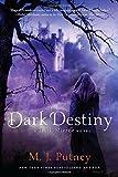 Dark Destiny, M J Putney, 0312622864