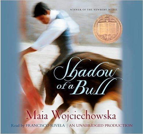 Shadow of a Bull by Maia Wojciechowska (2000-08-01)