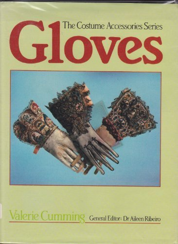 Gloves (The Costume Accessories Series)