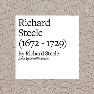 Richard Steele (1672 - 1729) Audiobook