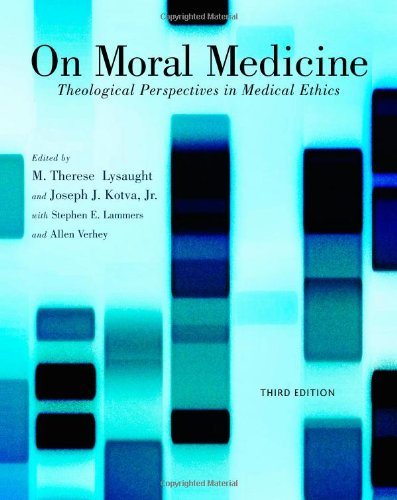 On Moral Medicine: Theological Perspectives on Medical (Moral Medicine)