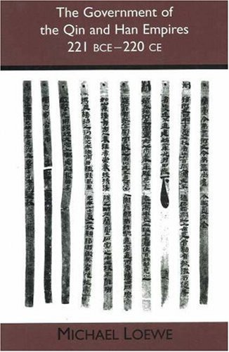 the-government-of-the-qin-and-han-empires-221-bce-220-ce