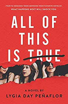 All of This Is True: A Novel by [Penaflor, Lygia Day]