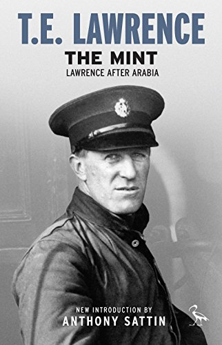 The Mint: Lawrence After Arabia (Tauris Parke Paperbacks)