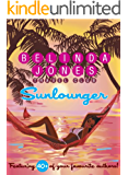 Sunlounger - the Ultimate Beach Read (Sunlounger Stories Book 1)
