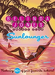 Sunlounger - the Ultimate Beach Read (Sunlounger Stories Book 1) (English Edition)