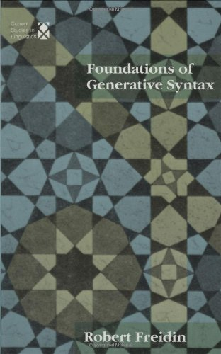 Foundations of Generative Syntax (Current Studies in Linguistics)