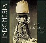Indonesia 500 Early Postcards, Leo Haks, 981415525X