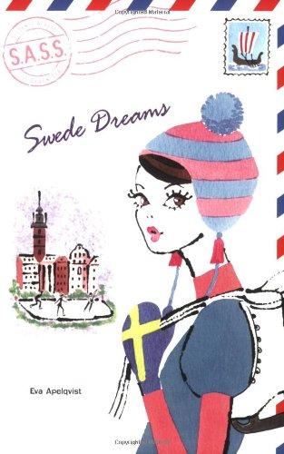 Swede Dreams (S.A.S.S.)