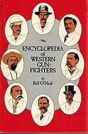 Encyclopedia of Western Gun-Fighters por…