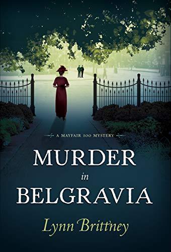 Murder in Belgravia: A Mayfair 100 ()