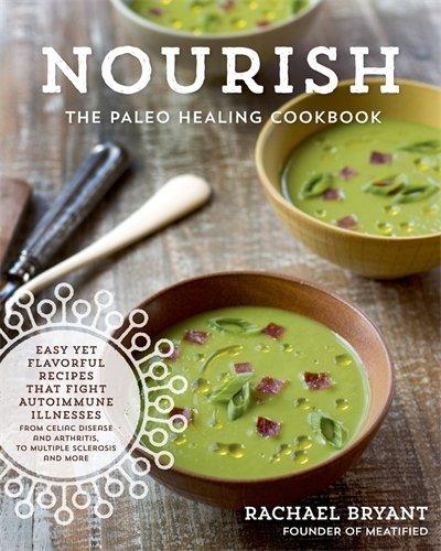 The Paleo Healing Cookbook: Nourishing Recipes for Vibrant Health