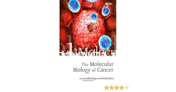 The Molecular Biology of Cancer: Amazon.es: Pelengaris ...