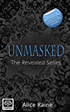 Unmasked (The Revealed Series Book 1)