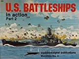 U. S. Battleships in Action, Robert Stern, 0897471571