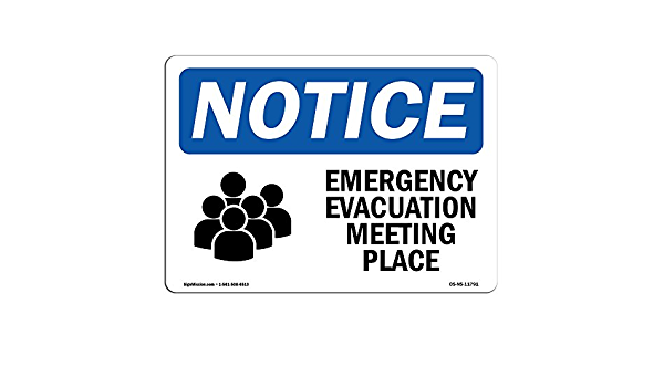 Emergency Evacuation Meeting Place Sign With SymbolHeavy Duty OSHA Notice