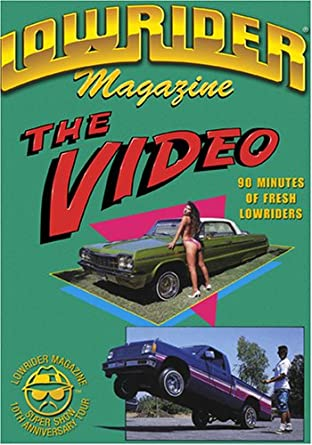 "LOWRIDER Magazine's ""The Video"""