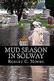 Mud Season in Solway, Robert Moore, 1497376858