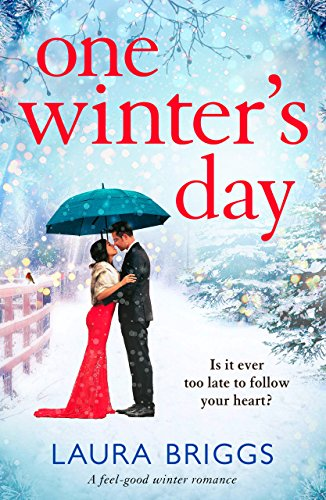 One Winter's Day: A feel good winter romance