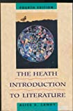 The Heath Introduction to Literature, Landy, Alice S., 0669244090