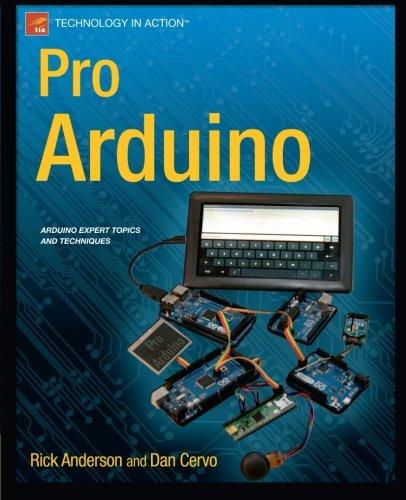 Pro Arduino by Dan Cervo , Rick Anderson, Publisher : Apress