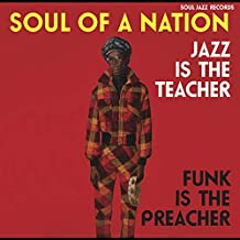 Soul of a Nation: Jazz Is the Teacher Funk Is