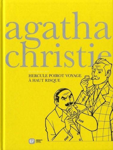Agatha Christie<br /> Hercule Poirot voyage à haut risque
