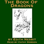 The Book of Dragons | Edith Nesbit