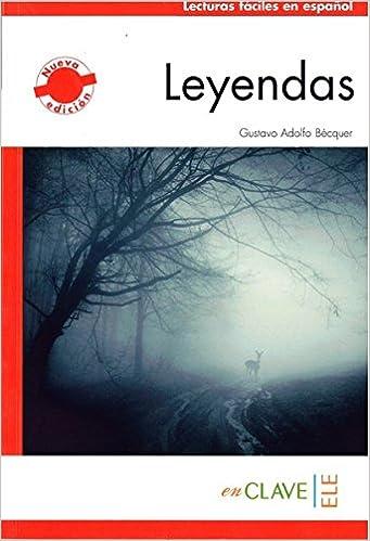 Leyendas A1-A2 Lecturas fáciles en español para adultos - nueva edición: Amazon.es: Gustavo Adolfo Bécquer: Libros