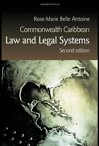 Download By Rose-Marie Belle Antoine - Commonwealth Caribbean Law and Legal Systems (2nd Edition) (2006-07-16) [Paperback] PDF