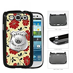 Proud Police Officer's Wife Red Floral Hard Plastic Snap On Cell Phone Case Samsung Galaxy S3 SIII I9300