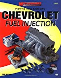 img - for How to Tune & Modify Chevrolet Fuel Injection (Motorbooks Workshop) book / textbook / text book