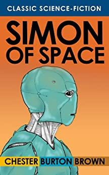 Simon of Space by [Brown, Chester Burton]